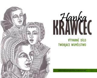 Milan Hrabal: Monografie Hanky Krawcec